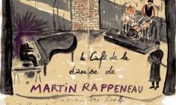 Martin Rappeneau au café de la Danse